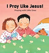 I Pray Like Jesus