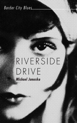 Riverside Drive: Border City Blues (English Edition) eBook ...