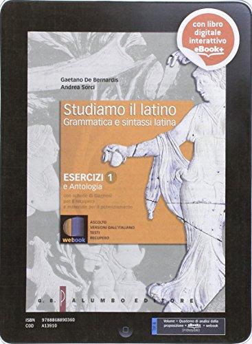 Studiamo il latino. Per i Licei. Con e-book. Con espansione online: 1