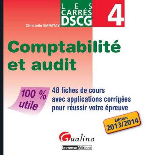DSCG 4 Comptabilité et audit : 48 fiches de cours avec applications corrigées pour réussir votre épreuve