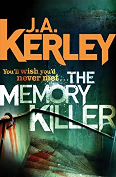 The Memory Killer (Carson Ryder, Book 11) by [Kerley, J. A.]