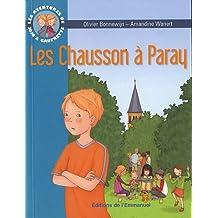 Les aventures de Jojo et Gaufrette, Tome 3 : Les Chausson à Paray