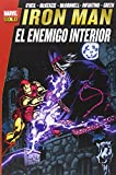 Iron Man. El Enemigo Interior (MARVEL GOLD)