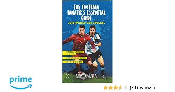 Buy The Football Fanatic's Essential Guide: 2018 World Cup