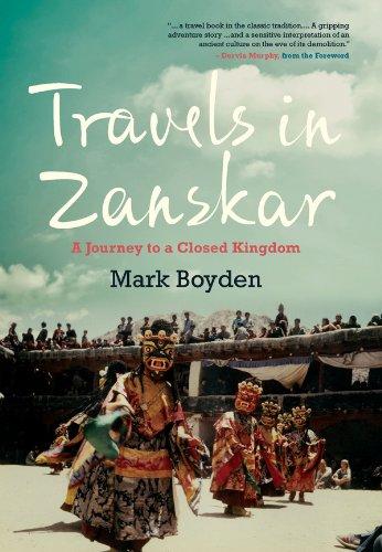 Travels in Zanskar: A Journey to a Closed Kingdom