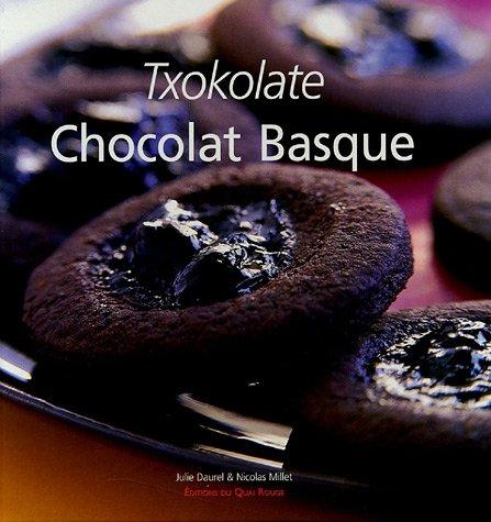 Chocolat Basque : Txokolate