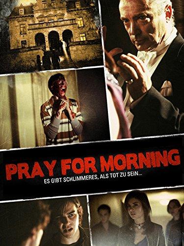 Pray for Morning: Es gibt schlimmeres, als tot zu sein...