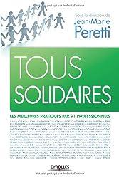 Tous solidaires: Les meilleures pratiques par 91 professionnels.