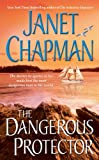The Dangerous Protector (Pocket Star Books Romance)