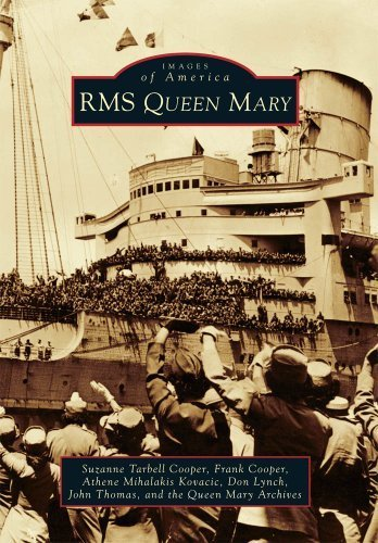 RMS Queen Mary (Images of America) by Suzanne Tarbell Cooper (2010-07-14)