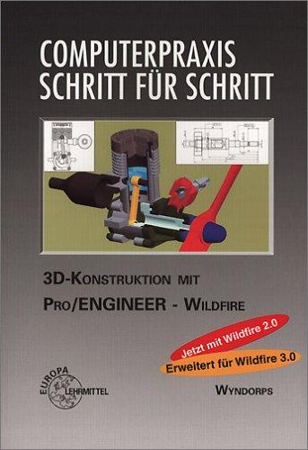 CPX 3D-Konstruktionen mit Pro/Engineer Wildfire