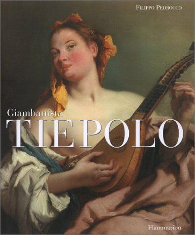 Giambattista Tiepolo par Filippo Pedrocco