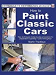 How to Paint Classic Cars: Tips, tech...