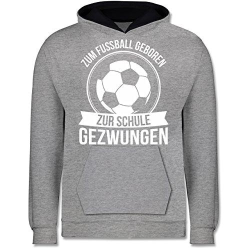 Sport Kind - Zum Fußball geboren zur Schule gezwungen - 12-13 Jahre (152) - Grau meliert/Navy Blau - JH003K - Kinder Kontrast Hoodie