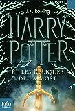 Harry Potter Et Les Reliques De La Mort by J. K. Rowling (2008-10-11) - Gallimard; edition (2008-10-11) - 11/10/2008
