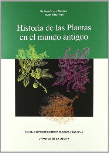 Descargar Libro HISTORIA DE LAS PLANTAS EN EL MUNDO ANTIGUO de SANTIAGO SEGIRA MUNGUIA