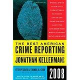 The Best American Crime Reporting 2008 by Jonathan Kellerman (2008-09-09)