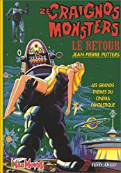 ZE CRAIGNOS MONSTERS. Tome 2, Le retour