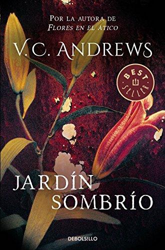 Jardín sombrío (Saga Dollanganger 5) por V.C. Andrews