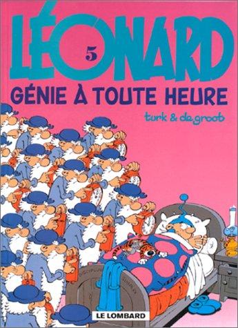 Léonard, tome 5 : Génie à toute heure par