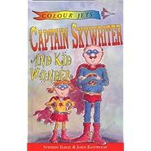 Captain Skywriter and Kid Wonder (Colour Jets)