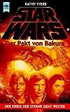Star Wars, Der Pakt von Bakura - Kathy Tyers