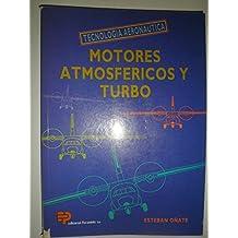 Motores Atmosfericos y Turbo - Tecnologia Aeronaut