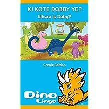 Ki Kote Dobby Ye? (English Edition)