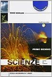 Scienze. Materia inerte, materia che vive. Per le Scuole superiori