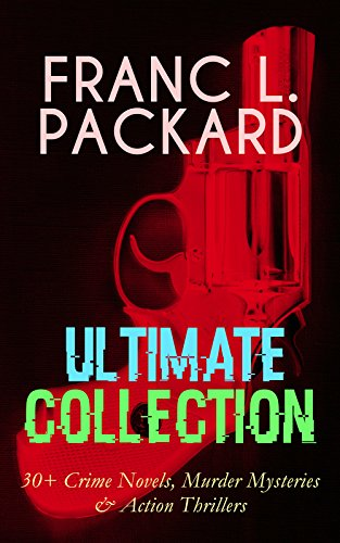 franc-l-packard-ultimate-collection-30-crime-novels-murder-mysteries-action-thrillers-the-adventures