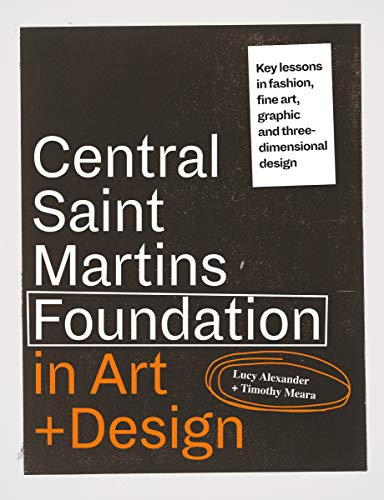Central Saint Martins Foundation: Key lessons in art and design (English Edition)