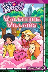 Valentine Villains (Totally Spies! Chapter Books)