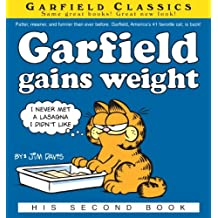 Garfield Gains Weight: His 2nd Book (Garfield Series)