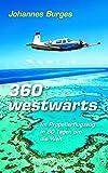 360° westwärts: Im Propellerflugzeug in 80 Tagen um die Welt