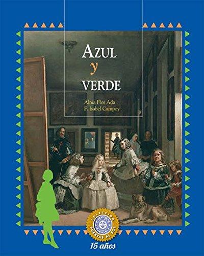 Azul y Verde (Puertas al Sol / Gateways to the Sun)