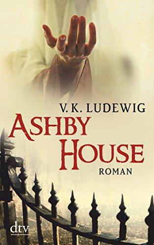 Preisvergleich Produktbild Ashby House: Roman