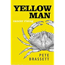 Yellow Man: Cancer Rising (a heart-warming tale Book 1) (English Edition)