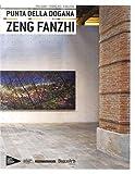 Zeng Fanzhi : Punta della dogana