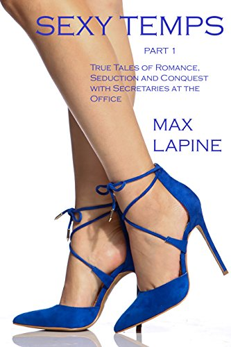 sexy-temps-part-1-true-tales-of-romance-seduction-and-conquest-with-secretaries-at-the-office-englis