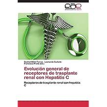 Evolución general de receptores de trasplante renal con Hepatitis C