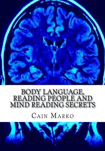 Body Language, Reading People and Mind Reading Secrets