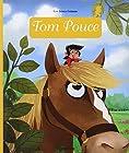 Mini Contes Classiques - Tom Pouce - Dès 3 ans