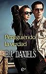 Persiguiendo la verdad par Daniels