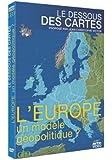 Le Dessous des cartes - L'Europe un modèle géopolitique ?