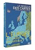 """Afficher """"Le Dessous des cartes L'Europe, un modèle géopolitique?"""""""
