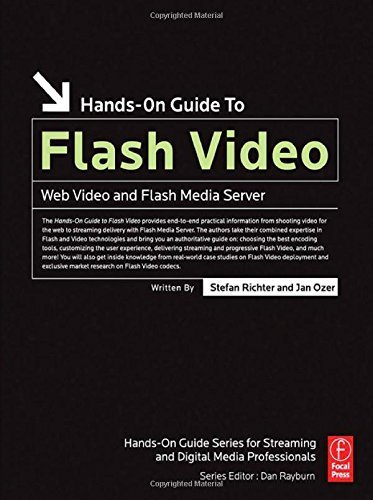 Hands-On Guide to Flash Video: Web Video and Flash Media Server (Hands-On Guide Series) 1st edition by Richter, Stefan, Ozer, Jan (2007) Paperback