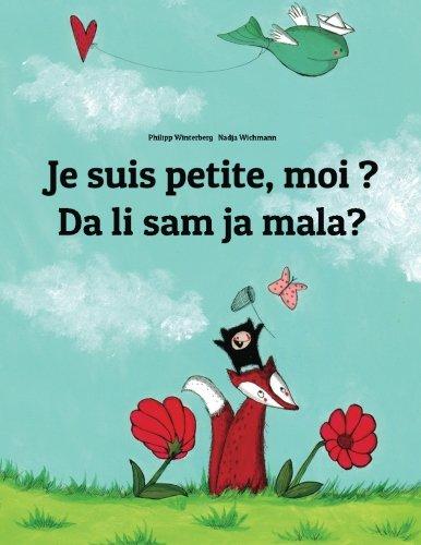 je-suis-petite-moi-da-li-sam-ja-mala-un-livre-d-39-images-pour-les-enfants-edition-bilingue-franais-croate