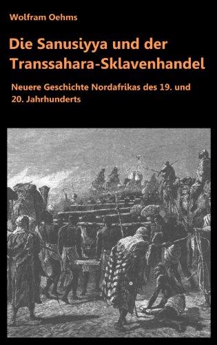 Die Sanusiyya und der Transsahara-Sklavenhandel
