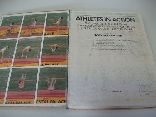 Athletes in Action: Official International Amateur Athletic Federation Book on Track and Field Athletics (IAAF development programme book)