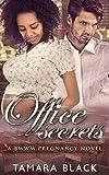 Office Secrets: BWWM Pregnancy Romance